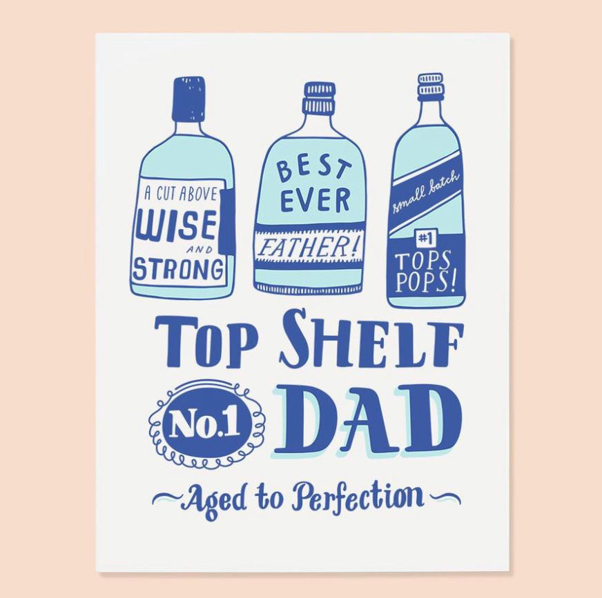 Top Shelf Dad Card
