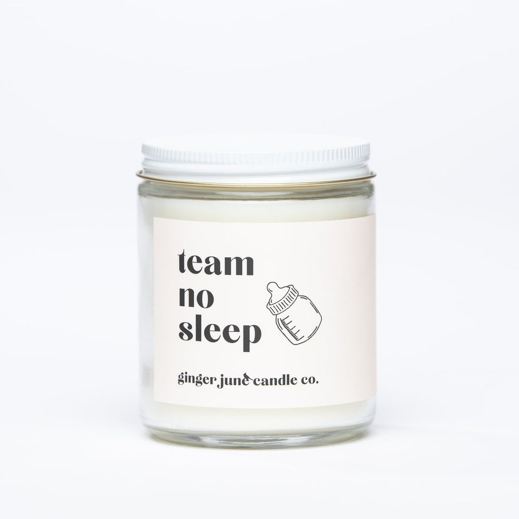 TEAM NO SLEEP- SOY CANDLE