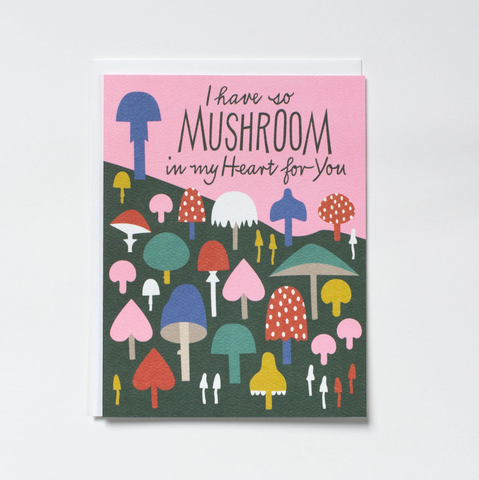 So Mushroom in my Heart Card