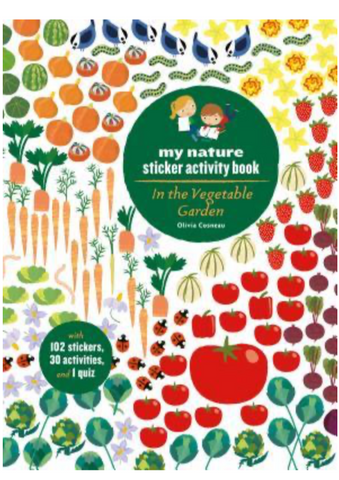 In the Vegetable Garden: My Nature Sticker Activity Book