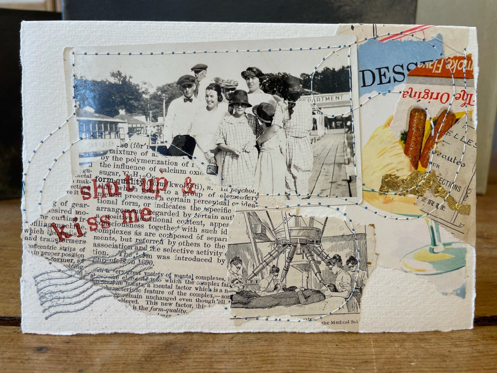 shut up and kiss me, collage art, collage card, collage