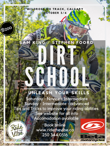 Stephen Foord & Sam King - DIRT SCHOOL - Wildrose MX Track, Calgary