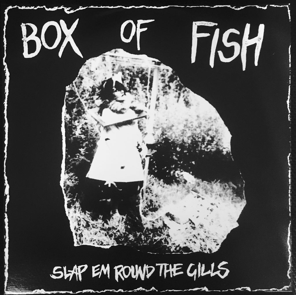 BOX OF FISH - Slap Em Round The Gills  MET 003