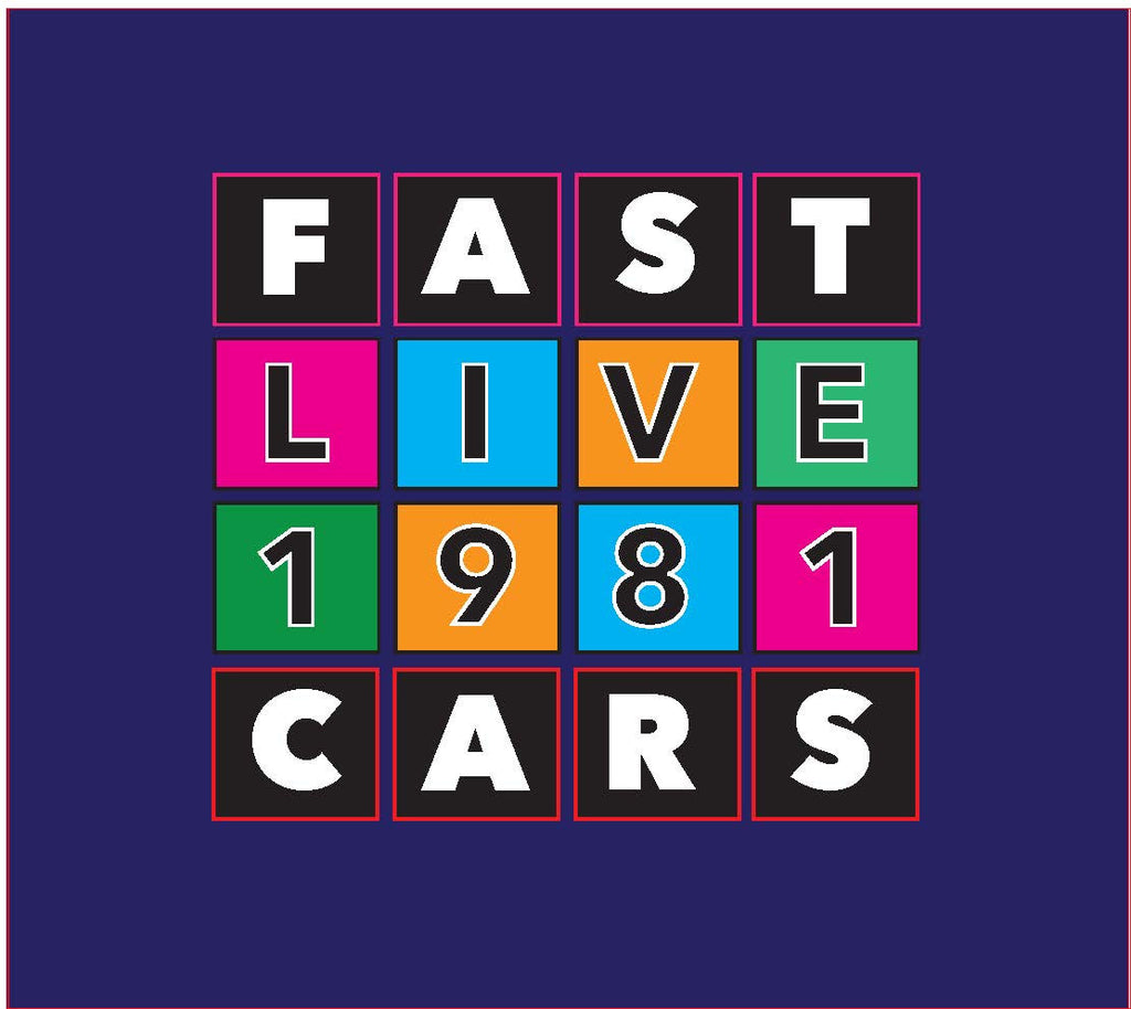 Fast Cars LIVE 1981 CD MR 29