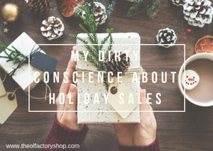 Why The Olfactory doesn't like sales *How Grinchy!*