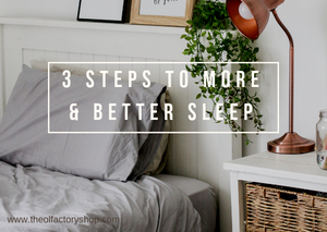 3 Steps to More & Better Sleep