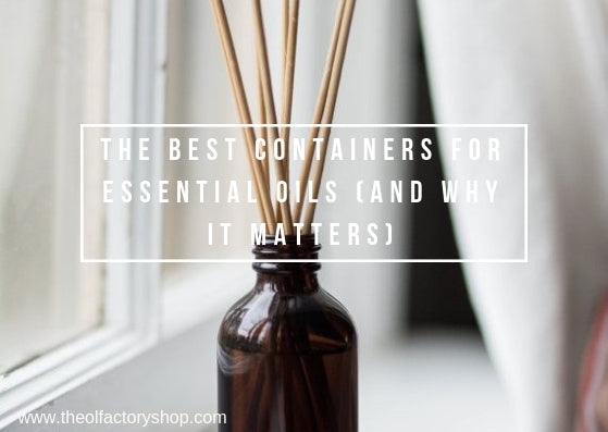 The best containers for essential oils (and why it matters!)