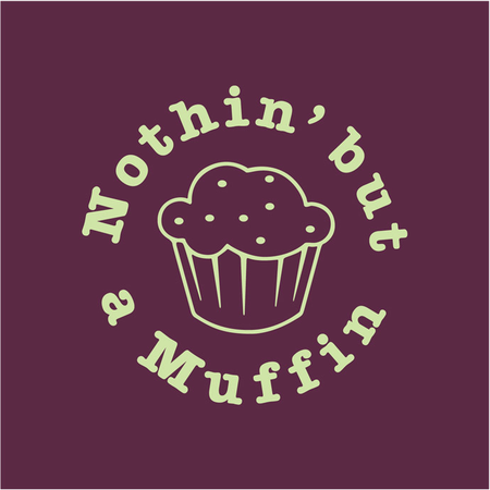 Nothin' But A Muffin