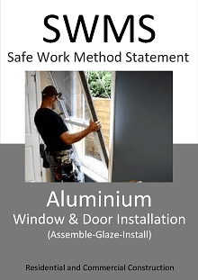 Aluminium Window & Door Installation (Assemble-Glaze-Install) SWMS - Construction Safety Wise