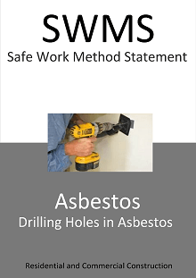 Asbestos – Drilling Holes SWMS - Construction Safety Wise