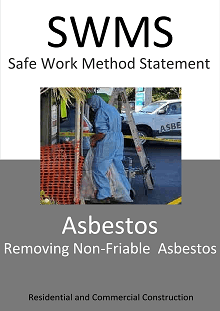 Asbestos – Removing non-friable Asbestos SWMS - Construction Safety Wise