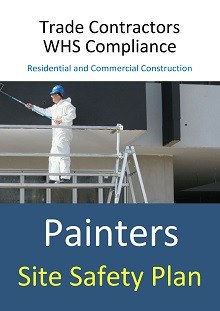Site Safety Plan - Painters - Construction Safety Wise