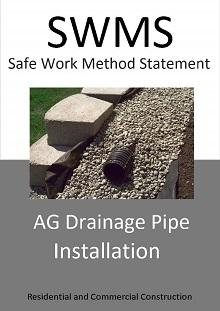AG Drainage Pipe Installation SWMS