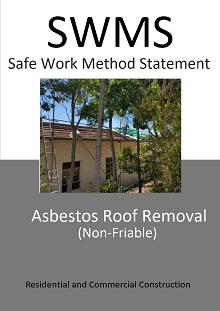 Asbestos Roof Removal (non-friable) SWMS