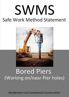 Bored Piers (Working on/near Bored Pier holes) SWMS