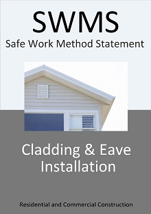 Cladding & Soffit/Eaves Installation SWMS - Construction Safety Wise