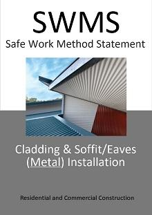 Cladding & Soffit/Eaves Installation (METAL) SWMS