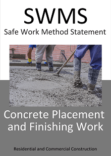 Concrete placement & finishing SWMS - Construction Safety Wise