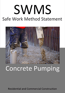 Concrete Pumping SWMS - Construction Safety Wise