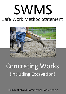 Concreting Works (including Excavation Works) SWMS - Construction Safety Wise