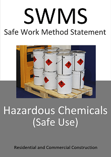 Hazardous Chemicals (Safe Use) SWMS - Construction Safety Wise