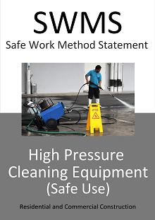High Pressure Cleaning Equipment SWMS - Construction Safety Wise