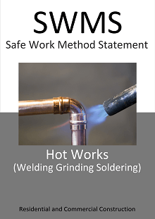 Hot Works - SWMS - Welding Grinding Soldering