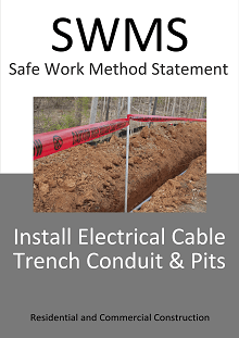 Install Electrical Cable Trench Conduit & Pits - SWMS - Construction Safety Wise