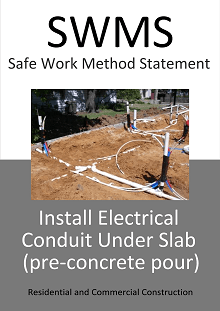 Install Electrical Conduit under slab (pre-concrete pour) - SWMS - Construction Safety Wise