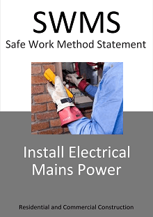 Install Electrical Mains Power  SWMS - Construction Safety Wise