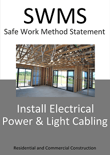 Install Electrical Power and Light Cabling  SWMS - Construction Safety Wise