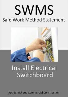 Install Electrical Switchboard  SWMS - Construction Safety Wise