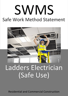 Ladders - Electricians (safe use)  SWMS - Construction Safety Wise