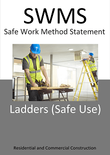 Ladders (Safe Use) SWMS - Construction Safety Wise