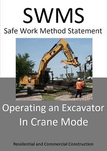 Operating an Excavator in Crane mode SWMS