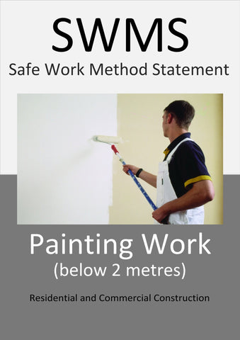 Painting Work (below 2m) SWMS - Construction Safety Wise
