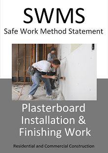 Plasterboard Installation & Finishing Work SWMS - Construction Safety Wise