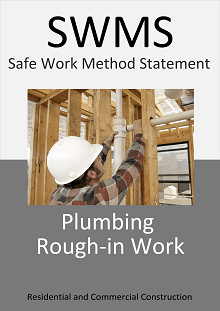 Plumbing rough-in work SWMS