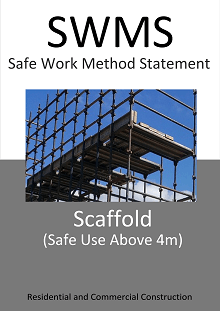 Scaffold (Safe Use of Scaffold above 4m high) SWMS - Construction Safety Wise