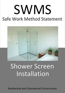 Shower Screen Installation SWMS - Construction Safety Wise