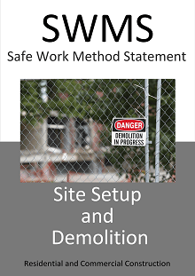 Site Set Up & Demolition SWMS - Construction Safety Wise