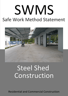 Steel Shed Construction SWMS