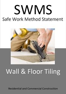 Wall and Floor Tiling SWMS