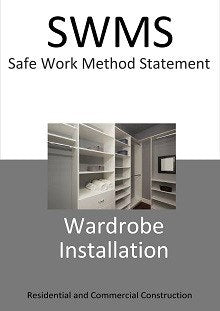 Wardrobe Installation SWMS - Construction Safety Wise