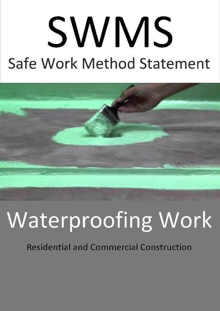 Waterproofing SWMS - Construction Safety Wise