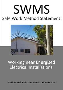 Working near Energised Electrical Installations SWMS