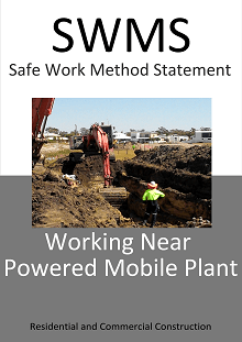 Working Near Powered Mobile Plant SWMS - Construction Safety Wise