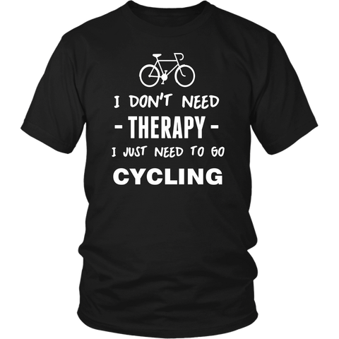 I Don't Need Therapy Cycling T-Shirt