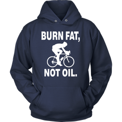 Burn Fat Not Oil Cycling Hoodie