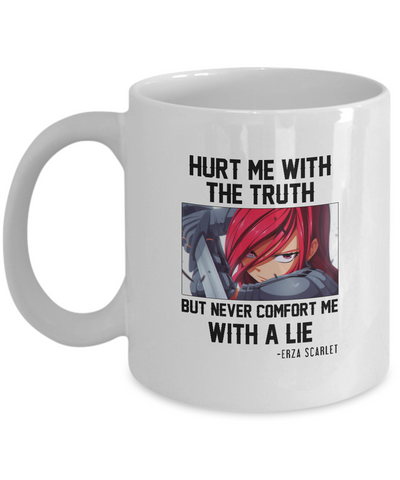 Erza Truth Quote Mug, White